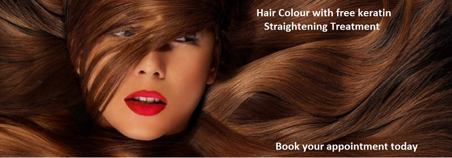 Hair Colour, stylecut plus free Keratin Straightening Treatment
