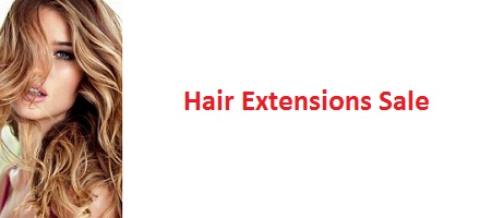 HAIR EXTENSIONS SALE OF THE DECADE